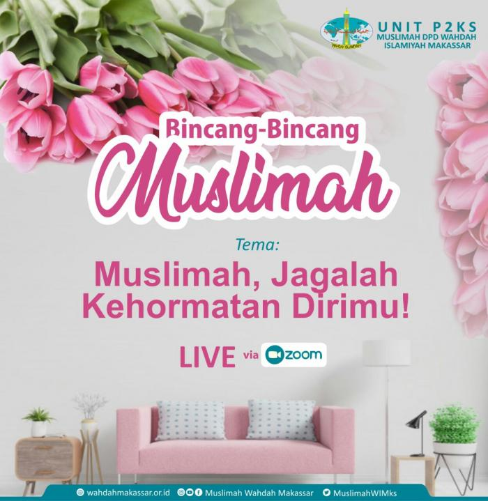 Bincang-Bincang Muslimah, MWD Makassar Bahas Terkait Kehormatan Muslimah