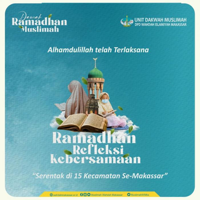 Serentak 15 Kecamatan, Muslimah Wahdah Makassar Gelar Daurah Sambut Ramadhan